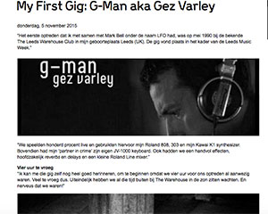 first gig G man marcelineke - My First Gig: DJ G-Man aka Gez Varley
