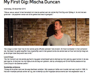 My first gig dj Mischa Duncan marcelineke - First Gig: dj Mischa Duncan